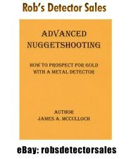 Advanced NuggetShooting Book By James McCulloch - Gold Mining & Gold Prospecting