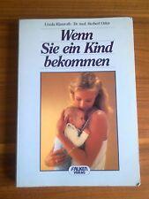 Wenn Sie ein Kind bekommen, Klamroth, Dr. med Oster, rar 1987,