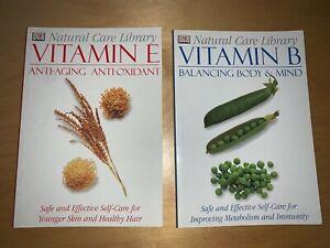 DK books Natural Care Library - Vitamin B & Vitamin E (paperback) FREE POST