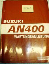 Suzuki AN 400 K7 Original Werkstatthandbuch Reparaturhandbuch Wartungsanleitung