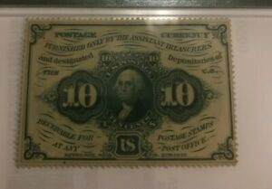 First  issue , 10c  fractional currency Fr-1240 , PMG 64