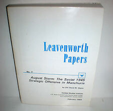 BOOK Leavenworth Papers #7 WW2 August Storm Soviets in Manchuria 1945 op 1983