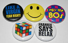 "5 x ""EIGHTIES"" 80s 25MM BUTTON BADGE SET FANCY DRESS 1980s PARTY PACK RETRO COOL"