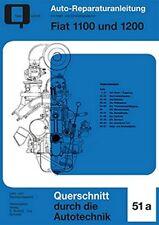 Fiat 1100 1200 Reparaturanleitung Reparatur-Handbuch Reparaturbuch Wartung Buch