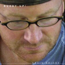 KEVIN BRIODY - BUDDY UP! NEW CD