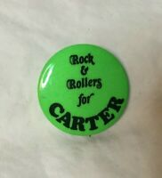 * Presidential Political Pinback Button JIMMY CARTER ROCK & ROLLERS 1 3/4""