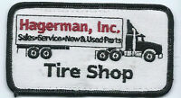 Hagerman Inc employee/driver patch 2-1/2 X 4-1/2 Tire Shop sales,service