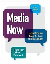 Media Now: Understanding Media, Culture, & Technology (US PAPERBACK STUDENT 9/E)