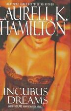 Anita Blake, Vampire Hunter: Incubus Dreams Bk. 12 by Laurell K. Hamilton (2004…