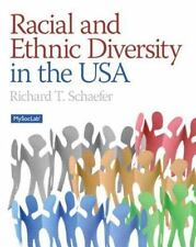 Racial and Ethnic Diversity in the USA by Richard T. Schaefer (2013, Paperback)