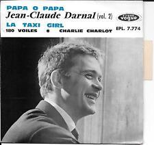EP 4 TITRES--JEAN CLAUDE DARNAL VOL.2--PAPA O PAPA / LE TAXI GIRL