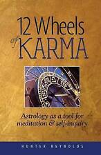 NEW 12 Wheels of Karma: Astrology as a tool for meditation and self-inquiry