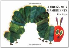 La oruga muy hambrienta: Spanish board book (Spani