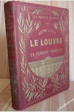 Geffroy Gustave - Le Louvre la peinture française. Reliure Caruchet