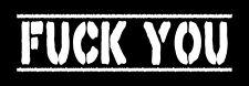 BordeI You écusson/patch neuf 20 cm * 5 cm Punk Punk Rock va te faire oi Piss Off
