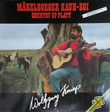 LP Wolfgang Kniep - Mäkelborger Kauh-Boi - Country Up Platt,VG++,Kleeblatt
