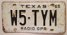 Texas 1965 RADIO OPERATOR License Plate NICE QUALITY # W5-TYM