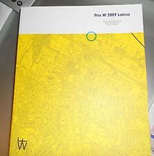 Prix W 2009 LT - FOUNDATION D'ENTERPRISE WILMOTTE - FONDAZIONE WILMOTTE - NUOVO