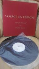 VOYAGE EN ESPAGNE ..ITINERAIRE MUSICAL D'APRES THEOPHILE GAUTIER .LIVRE DISQUE