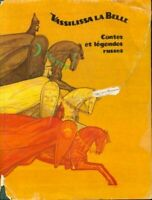 Vassilissa la belle contes et légendes russes - Collectif - L - 292004 - 2367608