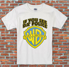 If you see da police, warn a brother T Shirt S M L XL 2XL