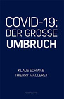 Klaus Schwab DER GROSSE UMBRUCH The GREAT RESET Deutsch CVID 19