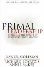 Primal Leadership: Realizing the Power of Emotional Intelligence, Daniel Goleman