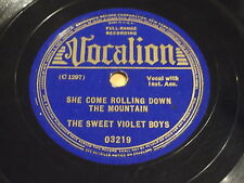 The Sweet Violet Boys: She Come Rolling Down The Mountain / Hot Pickin' Time 78