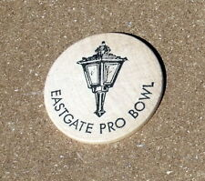 VTG Wooden Nickel Eastgate Pro Bowl Good For One Free Game in March