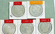 Morgan Dollars, 5 Different dates:  1879, 1879 S, 1880, 1880 O, 1880 S