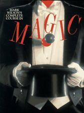 Mark Wilsons Complete Course in Magic