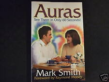 Auras - See Them In Only 60 Seconds! by Mark Smith (1997) - Paperback