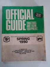 Official Guide Tractors and Farm Equipment spring 1990 Minnesota South Dakota