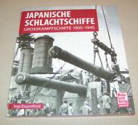 Japanische Schlachtschiffe | Großkampfschiffe 1905 - 1945 | Ingo Bauernfeind