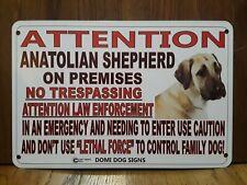 "Metal Warning Anatolian Shepherd Sign For FENCE ,Beware Of Dog 8""x12"""