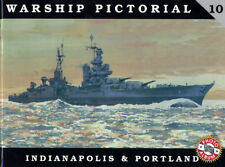 USS Indianapolis CA-35, USS Portland CA-33 Cruisers (Warship Pictorial 10)