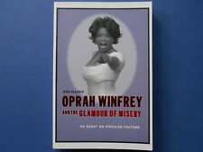 ## OPRAH WINFREY and the GLAMOUR OF MISERY - EVA ILLOUZ