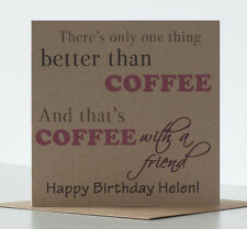 Personalised Rustic Coffee Birthday Card for a special friend, best friend.
