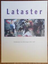 Ger Lataster - Schilderijen en tekeningen - de Groot - Dordrechts museum - 1994