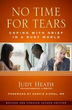 No Time for Tears: Coping with Grief in a Busy World, Heath psychotherapist (LIS