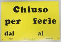 TARGHETTA SEGNALETICA CARTELLO IN PLASTICA GIALLO CHIUSO PER FERIE DAL 30X20 CM
