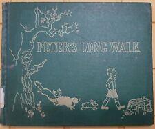 VINTAGE Peter's Long Walk By Lee Kingman 1953 1st Edition Ex-Library H/C No D/J