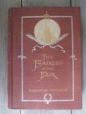 The Fairest of the Fair ~ Hildegarde Hawthorne ~ 1st/1st ~ Rare!
