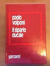 Il sipario ducale - Paolo Volponi - Garzanti 3210