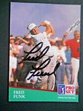 Fred Funk - 1991 Proset Autographed PGA Golf card # 54 - Tour card