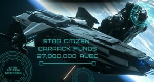 Star Citizen Carrack aUEC  27,000,000 Funds Ver 3.12.1 Alpha UEC