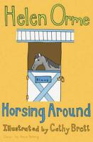 Horsing Around: v. 10 (Siti's Sisters) by Orme, Helen | Paperback Book | 9781841