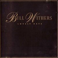 Bill Withers Lovely days (1989) [CD]