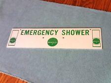 VINTAGE BRADLEY EMERGENCY SHOWER SAFETY METAL SIGN, 14 X 3 1/2