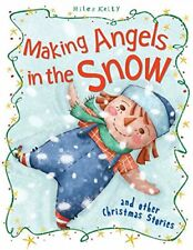 Christmas Stories Making Angels in the Snow and other stories, Tig Thomas, Used;